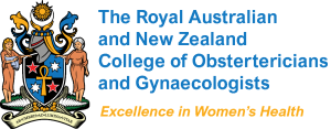 The Royal Australian and New Zealand College of Obstertericians and Gynaecologists